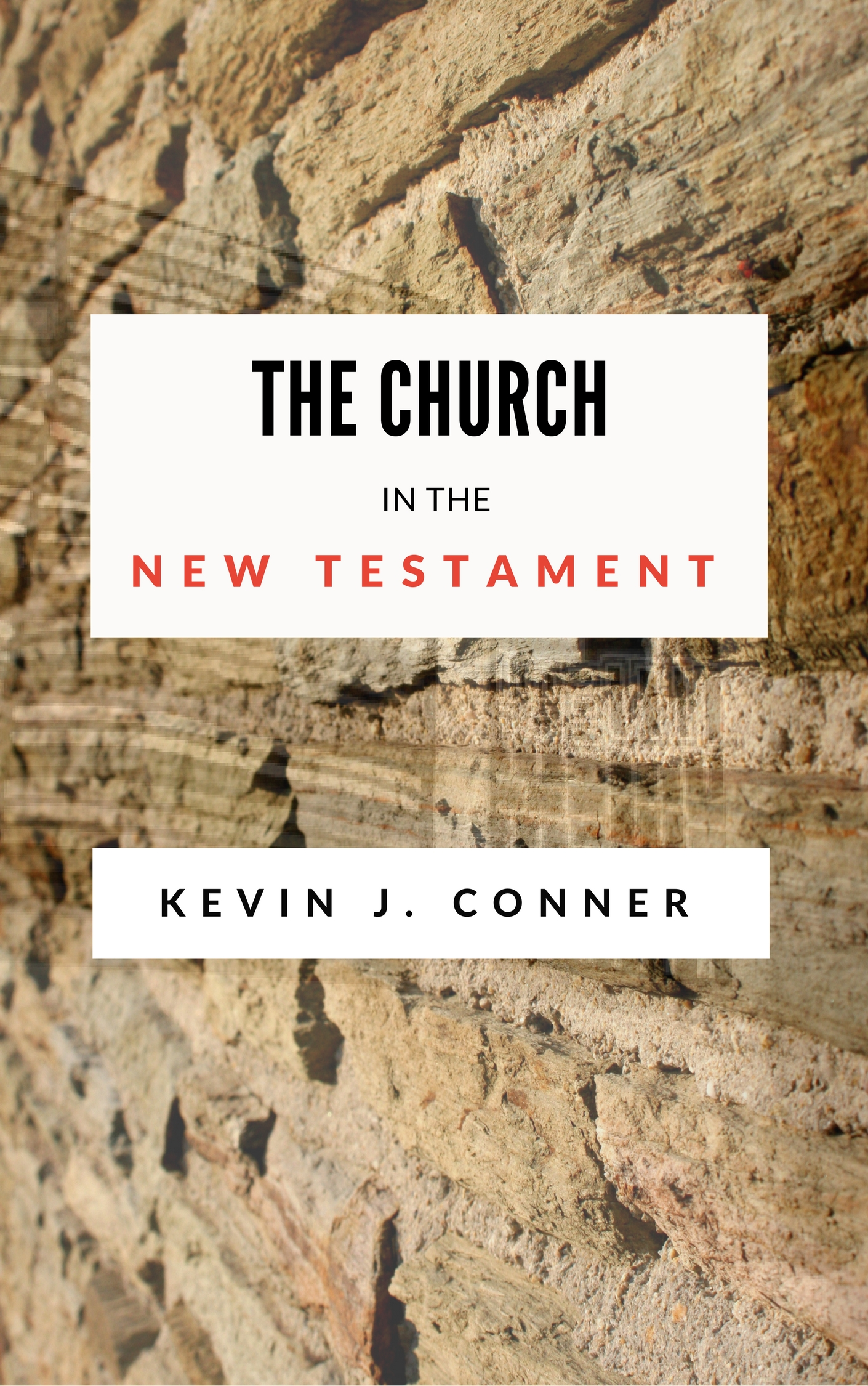 Kevin Conner's Best-Selling Book on the Church in the New Testament now on Kindle