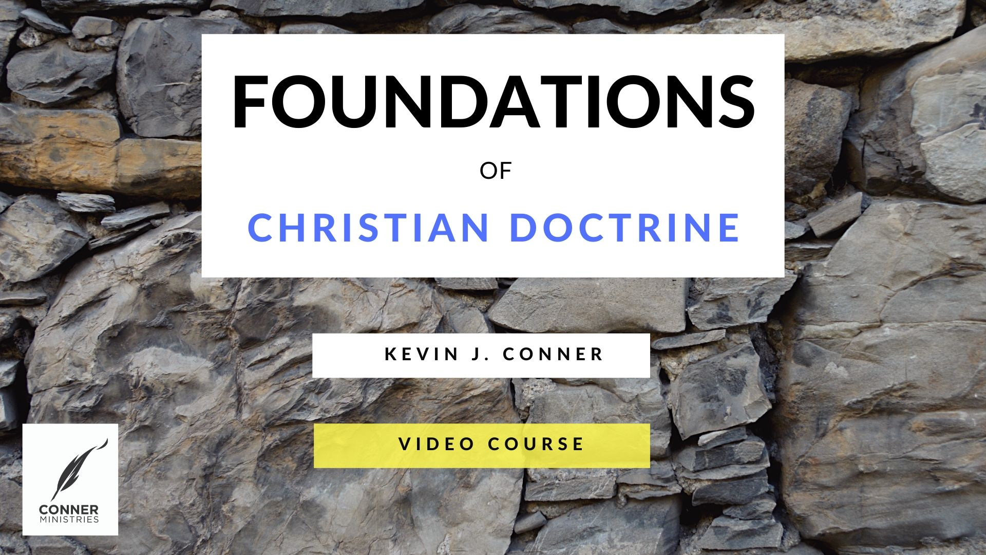 Foundations of Christian Doctrine (Part 1)